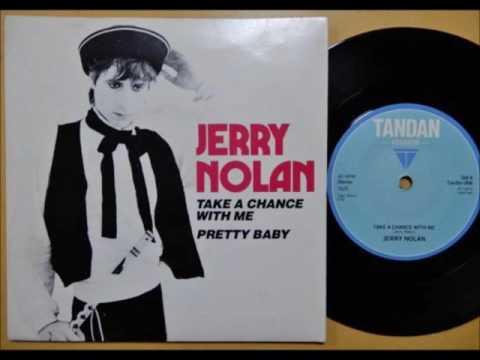 """Jerry Nolan - """"Take A Chance With Me"""" b/w """"Pretty Baby"""" 7"""" 1982"""