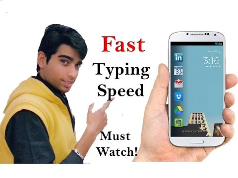 Best FAST Typing Trick - Fastest Typing Speed On Any Android Must Watch!!