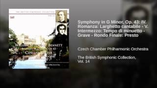 Symphony in G Minor, Op. 43: IV. Romanza: Larghetto cantabile - V. Intermezzo: Tempo di...