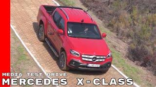 2018 Mercedes X Class Truck Media Test Drive Day