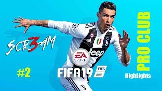 2 Scr3am Twitch Highlights 7 10 2018 Fifa 19 Pro Club PS4 By 3