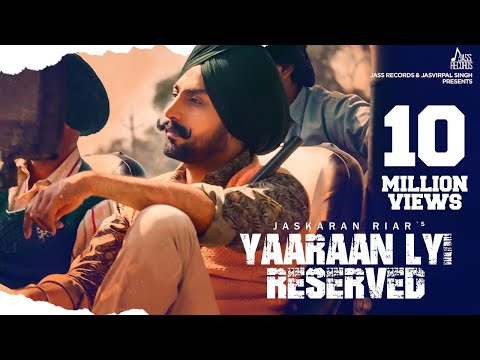 Yaaraan Lyi Reserved | ( Full HD) | Jaskaran Riar Ft. Prabh Grewal | New Punjabi Songs 2019