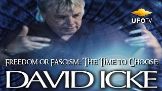 FREEDOM OR FASCISM - 7-HOUR HD Feature - DAVID ICKE LIVE