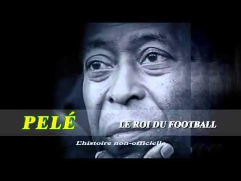 Pelé - le roi du football