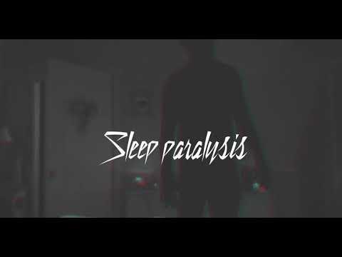 PARAS-SLEEP PARALYSIS |Official Music Video |