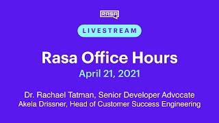 Rasa Office Hours: Akela Drissner, Head of Customer Success Engineering