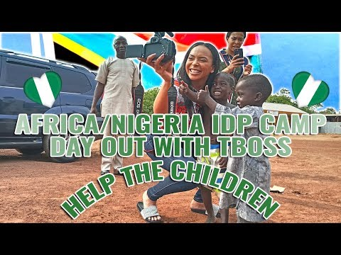AFRICA/NIGERIA IDP CAMP DAY OUT WITH TBOSS/HELP THE CHILDREN