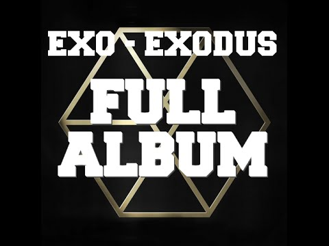 [FULL ALBUM] EXO - EXODUS (Korean version)