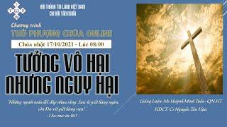 HTTL TÂN NGHĨA - Chương Trình Thờ Phượng Chúa - 17/10/2021