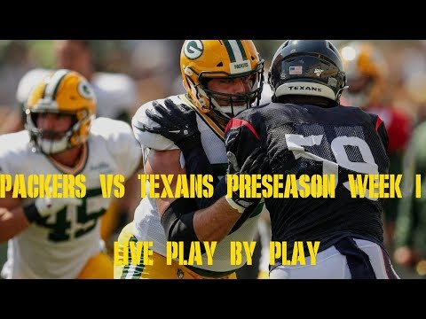 Packers Vs Texans Week 1 Preseason Game Live Play By Play