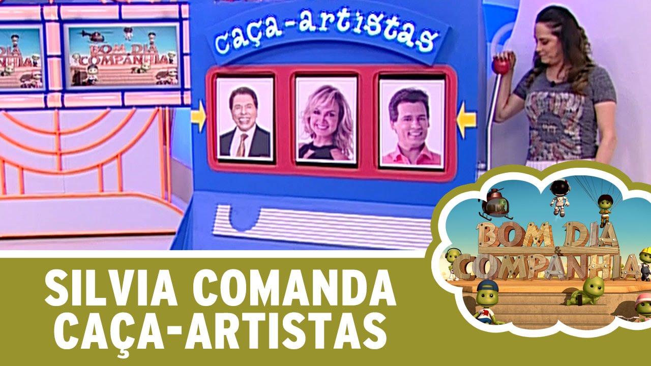 Bom Dia E Cia: Silvia Comanda Caça-Artistas