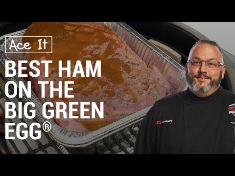 Best Ham On A Big Green Egg - Ace Hardware