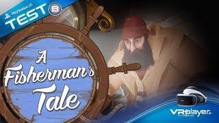 PlayStation VR PSVR : A Fisherman's Tale Review Test VR4player.fr