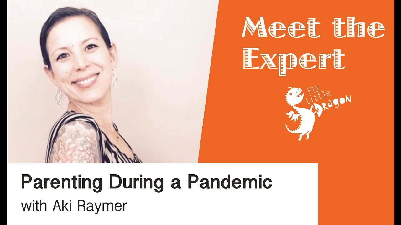 Meet the Expert: Parenting During a Pandemic