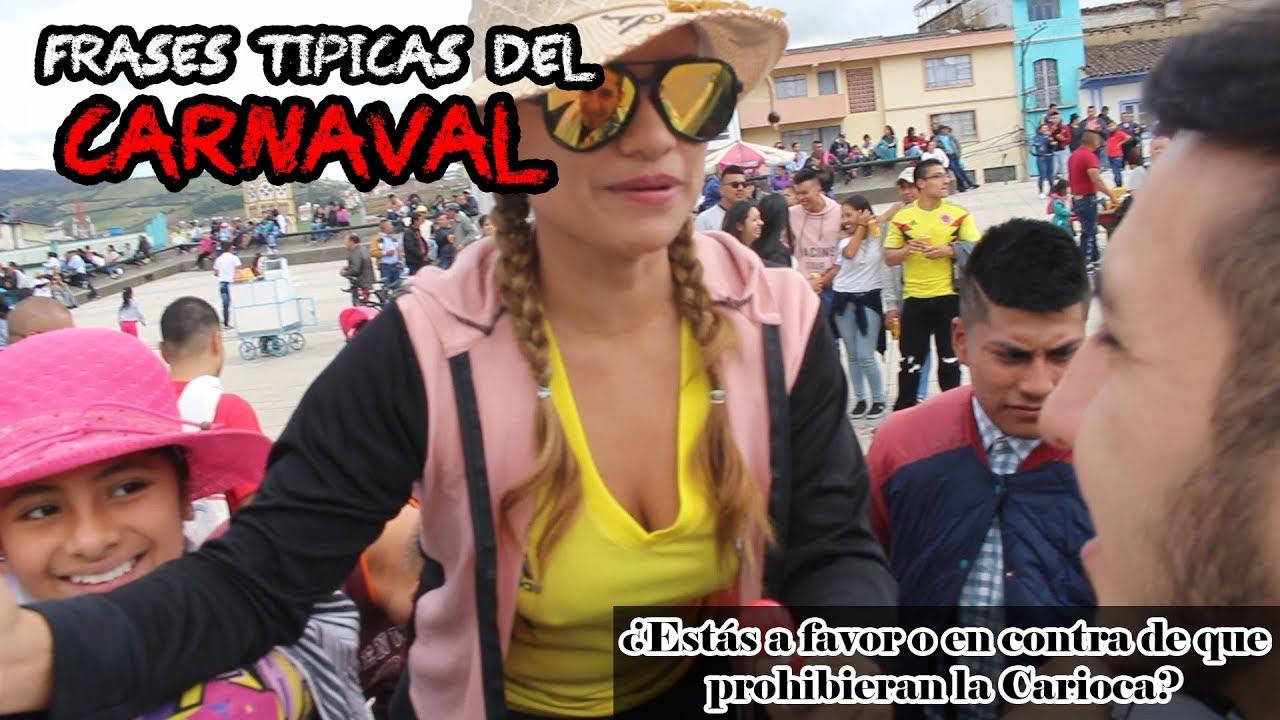 Frases Típicas Del Carnaval De Negros Y Blancos Ayeyo Vargas