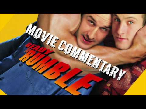 Ready To Rumble Movie Commentary