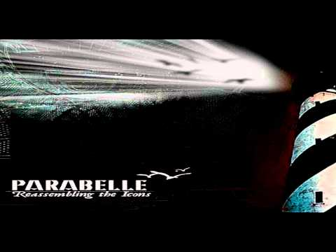 Parabelle - Reassembling the Icons [Full Album]