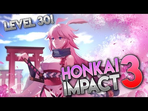 HITTING LEVEL 30!! [Open world mode?] Honkai Impact 3