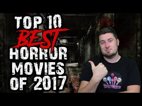 Top 10 Best Horror Movies of 2017