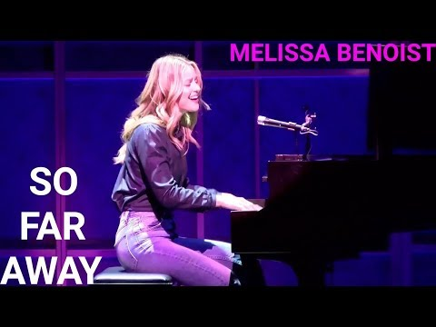 Melissa Benoist  So Far Away  Beautiful : Carole King Musical