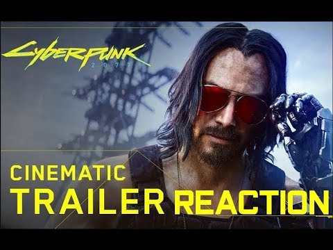 Reacting to Cyberpunk 2077 Trailer