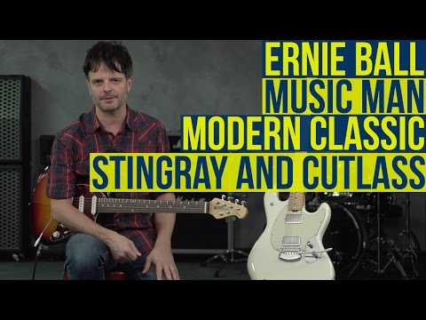 Ernie Ball Music Man Modern Classic StingRay and Cutlass Guitars