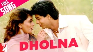 Dholna - Full Song - Dil To Pagal Hai