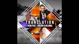 Vein – Translation ft. J Balvin, Belinda