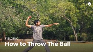 How to Throw tнe Ball   Cricket