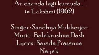 Sandhya Mukherjee-'Au chanda laagi kumuda..' in 'Lakshmi'(1962)-Odia Movie