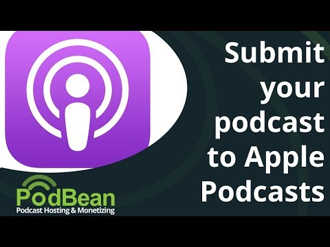 How To Submit Your Podcast To Apple Podcasts