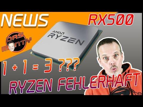 AMD RYZEN IST FEHLERHAFT | 16Kern-Ryzen | RX500 Polaris 20 ? | News - Das Monty - Deutsch