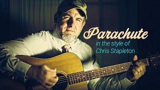 Chris Stapleton Parachute Guitar Lesson
