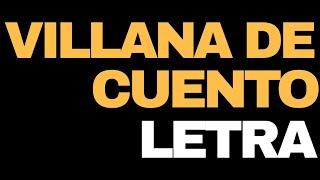 Alfredito Olivas - Villana de Cuento (LETRA)
