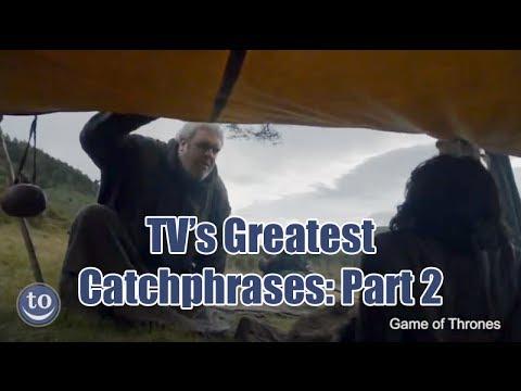 TV's Greatest Catchphrases (Part 2)