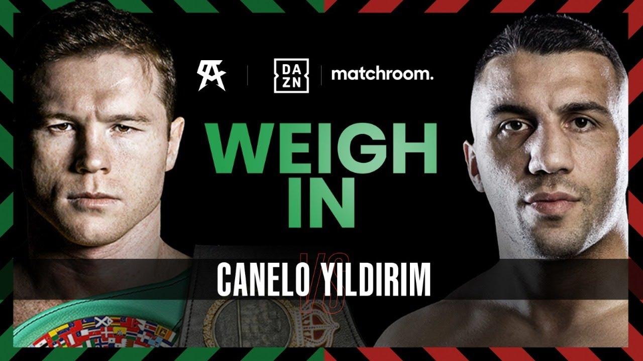 Canelo Alvarez vs Avni Yildirim & undercard weigh in