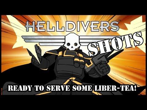 Helldivers Shots: Ready to serve some Liber-Tea!