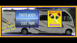 Edisto Beach State Park -- Most expensive stay yet