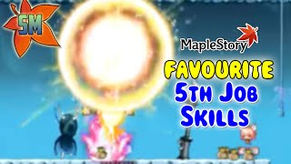 Top 5 Favourite 5th Job Skills!! [MapleStory]