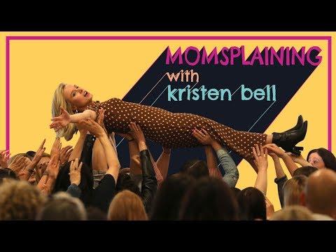 #Momsplaining with Kristen Bell: Mom 2.0 Summit