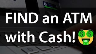 How to Find an ATM with Cash Using an Android app!?