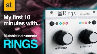 My first 10 minutes with.. Mutable Instruments Rings