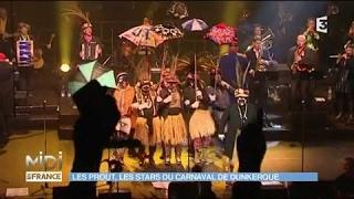 Les Prout, les stars du carnaval de Dunkerque