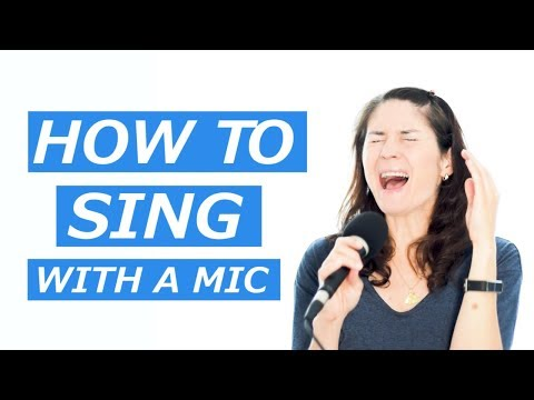 How To Sing With A Mic