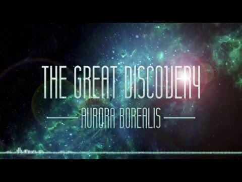 Aurora Borealis - The Great Discovery (Original Mix)