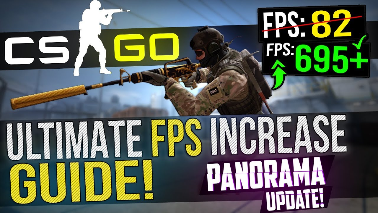 🔧 CSGO: Dramatically increase performance / FPS with any setup! PANORAMA  UPDATE