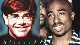 2Pac ft Elton John Blessed