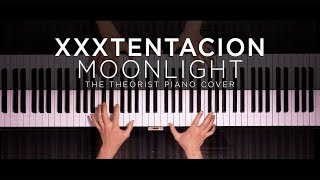 XXXTENTACION - Moonlight | The Theorist Piano Cover