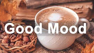 Good Mood November Jazz - Happy Coffee Time Jazz and Bossa Nova Music for Autumn