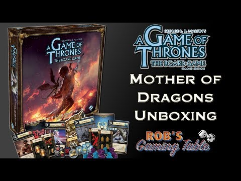 Game Of Thrones Board Game: Mother Of Dragons Expansion Unboxing